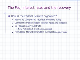 The Fed, interest rates and the recovery