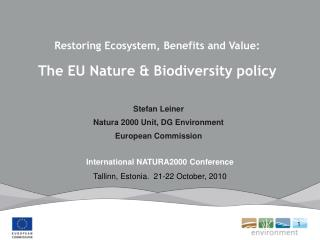 Restoring Ecosystem, Benefits and Value:  The EU Nature & Biodiversity policy