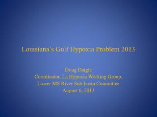 Louisiana's Gulf Hypoxia Problem 2013