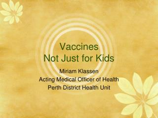 Vaccines Not Just for Kids