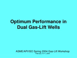Optimum Performance in Dual Gas-Lift Wells