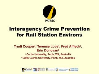 Interagency Crime Prevention  for Rail Station Environs