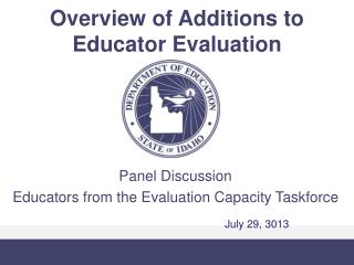 Overview of Additions to Educator Evaluation