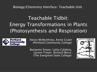 Teachable Tidbit: Energy Transformations in Plants (Photosynthesis and Respiration)