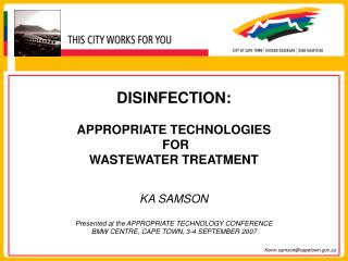 DISINFECTION: APPROPRIATE TECHNOLOGIES  FOR   WASTEWATER TREATMENT  KA SAMSON