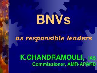 K.CHANDRAMOULI,   IAS Commissioner, AMR-APARD