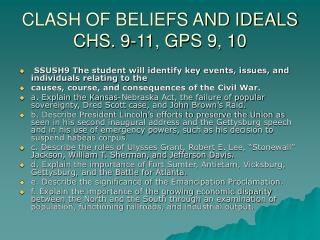 CLASH OF BELIEFS AND IDEALS CHS. 9-11, GPS 9, 10