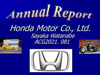Honda Motor Co., Ltd. Sayaka Watanabe ACG2021. 081