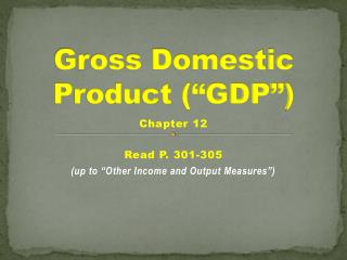 "Gross Domestic Product (""GDP"")"