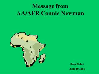 Message from  AA/AFR Connie Newman