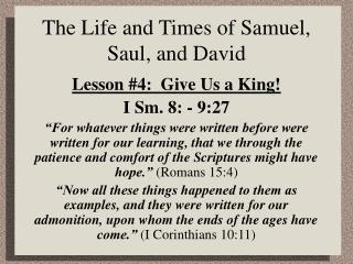The Life and Times of Samuel, Saul, and David