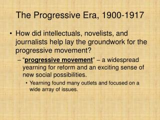 The Progressive Era, 1900-1917