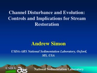 Channel Disturbance and Evolution: Controls and Implications for Stream Restoration