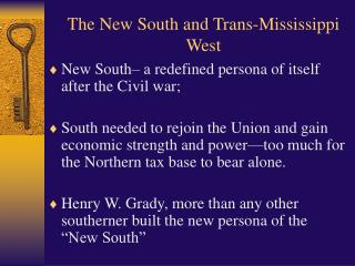 The New South and Trans-Mississippi West