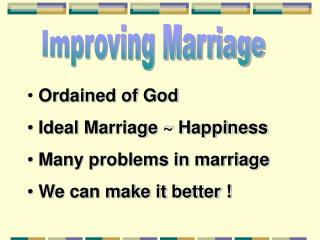 Improving Marriage