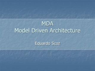 MDA Model Driven Architecture