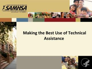 Making the Best Use of Technical Assistance