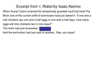 Excerpt from  I, Robot  by Isaac Asimov