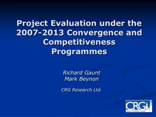 Project Evaluation under the 2007-2013 Convergence and Competitiveness Programmes