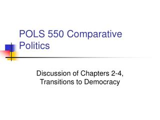 POLS 550 Comparative Politics