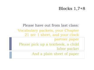 Blocks 1,7+8