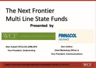 The Next Frontier Multi Line State Funds
