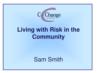 Living with Risk in the Community