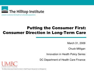 Putting the Consumer First: Consumer Direction in Long-Term Care