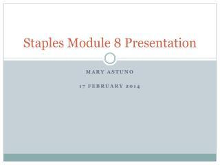 Staples Module  8  Presentation