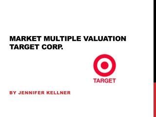 Market Multiple Valuation Target Corp.