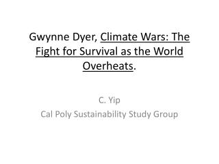 Gwynne Dyer,  Climate Wars: The Fight for Survival as the World Overheats .