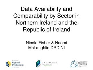Data Availability and Comparability by Sector in Northern Ireland and the Republic of Ireland