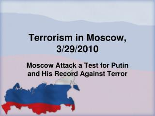 Terrorism in Moscow, 3/29/2010
