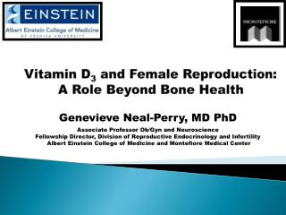 Vitamin D 3  and Female Reproduction:   A Role Beyond Bone Health