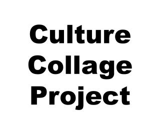 Culture Collage Project