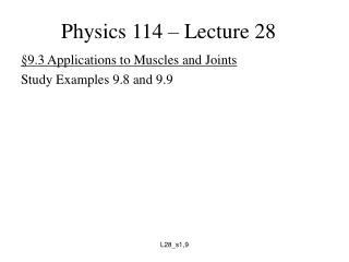 Physics 114 � Lecture 28