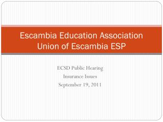 Escambia Education Association Union of Escambia ESP