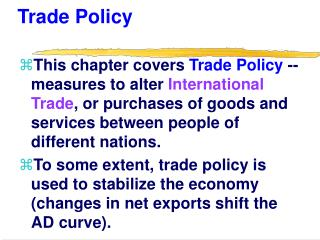 Trade Policy