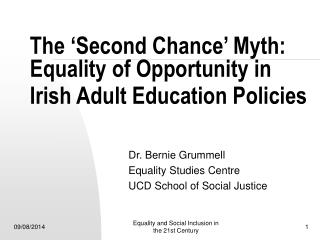 The 'Second Chance' Myth: Equality of Opportunity in Irish Adult Education Policies