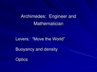 Archimedes:  Engineer and Mathematician