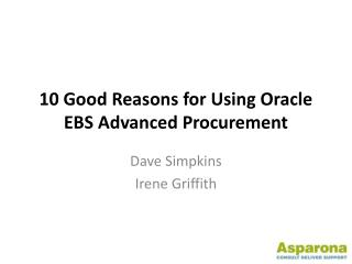 10 Good Reasons for Using Oracle EBS Advanced Procurement