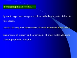 Hyperbaric Oxygen Treatment for Diabetic Foot Wounds