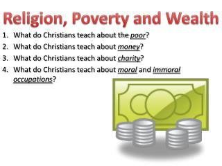 Religion, Poverty and Wealth