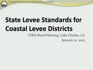 State Levee Standards for Coastal Levee Districts