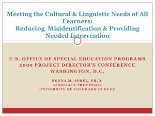 U.S. Office of Special Education Programs  2009 project director's conference Washington, D.c.
