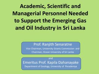 Prof.  Ranjith Senaratne Vice Chairman, University Grants Commission  and