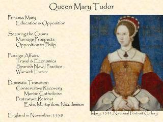 Queen Mary Tudor