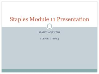 Staples Module  11  Presentation
