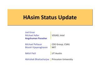 HAsim Status Update