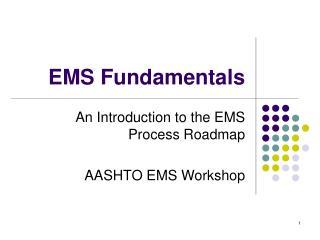 EMS Fundamentals